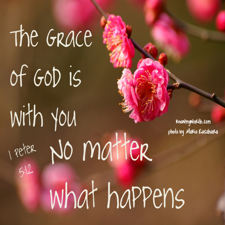 Quotes On God's Grace His Grace  Always  Know My Worth