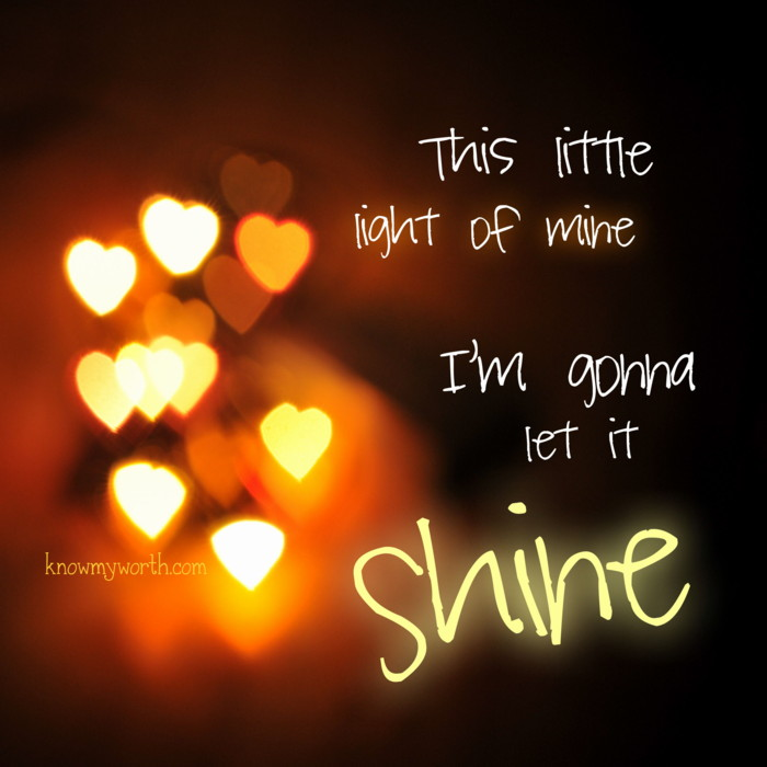 When we shine love light Peace Hope   Joy we are sharing the best gifts that God gave us with our world