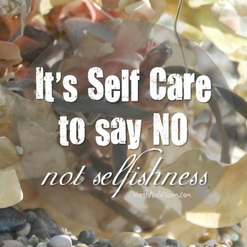 It's self care to say No