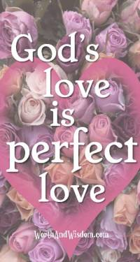 the only perfect love is God's love