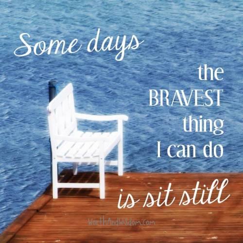 sit still